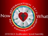 Report on the 2018 ELCA Southeastern Synod Assembly: Now What?