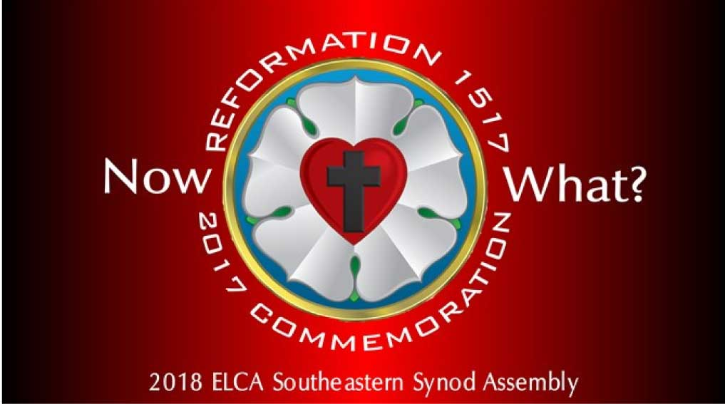 report on the 2018 elca southeastern synod assembly now what
