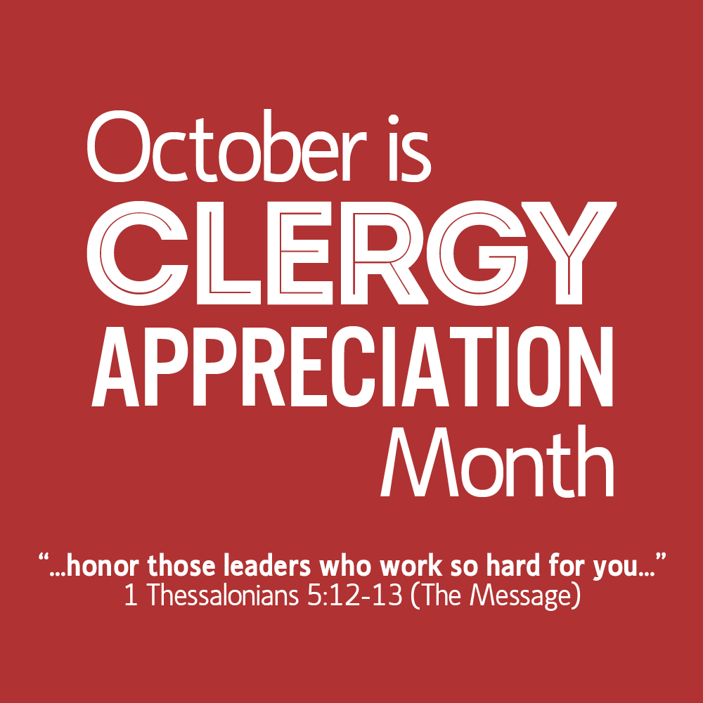 Clergy Appreciation Month